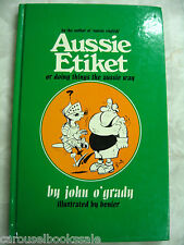 Aussie Etiket by John O'Grady Illustrated by Benier hc A58