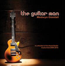 The Guitar Man  - Medwyn Goodall - NEW