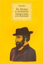 De Atenas a Jerusalén: pensadores judíos de la modernidad