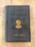 1898 *Mark Twain Library Of Wit And Humor Book