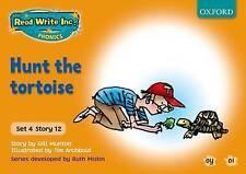 Read Write Inc. Phonics: Orange Set 4 Storybooks: Hunt the Tortoise by Ruth...