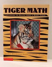 Tiger Math : Learning to Graph From a Baby Tiger - Scholastic Paperback Book