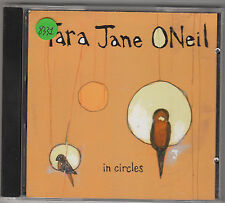 TARA JANE ONEIL - in circles CD