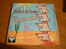 STARGAZERS - SOUTH OF THE BORDER = DECCA SXL 4059 UNBOXED GROOVE STEREO