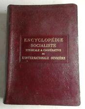 #7 ENCYCLOPÉDIE socialiste. Les fédérations socialistes 1 Quillet 1913