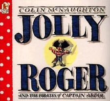 Jolly Roger : And the Pirates of Captain Abdul by Colin McNaughton (1995,...