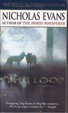 The Loop by Nicholas Evans (1999, Paperback) USED