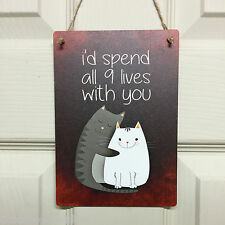 Valentines Gifts for him her Loving Cats I'd spend all 9 Lives Wall Plaque Sign