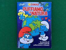 ALBUM Figurine Card I PUFFI PUFFIAMO LA NATURA , Ed. Conad 2012 COMPLETO 100%