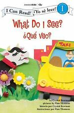 What Do I See?   Que veo?: Biblical Values (I Can Read!   Yo se leer!)