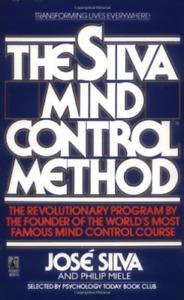 Silva, Jose/ Miele, Philip-The Silva Mind Control Method (US IMPORT) BOOK NEW