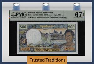 TT PK 1g ND (1992) FRENCH PACIFIC TERRITORIES 500 FRANCS PMG 67 EPQ SUPERB GEM!