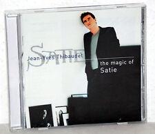 CD ERIK SATIE - the magic of Satie - JEAN-YVES THIBAUDE, Piano