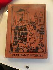 1956 Vintage Book Elephant Stories