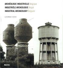 Archéologie industrielle - Belgique | Luc Van Malderen & Lise Coirier | 2002
