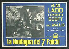 CINEMA-fotobusta LA MONTAGNA DEI 7 FALCHI ladd,scott,DIETERLE