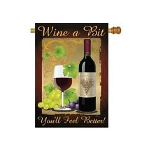 Wine a Bit, You'll Feel Better! Garden Mini Flag -  All Weather - Sublimation