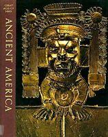 Ancient America Aztec Maya Inca Toltec Olmec Zapotec Nazca Mohica Great Ages Man