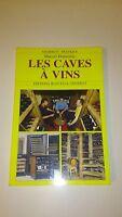 Les caves à vins - Marcel Donzenac