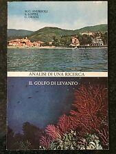 ANALISI DI UNA RICERCA. IL GOLFO DI LEVANTO -M.G. Andreoli, S. Loppel, C. Orsini