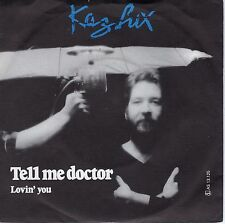 7inch KAZ LUX tell me doctor HOLLAND 1978 EX+