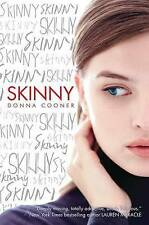 NEW Skinny by Donna Cooner