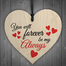 You Will Forever Be My Always Wooden Hanging Heart Love Plaque Shabby Chic Gift