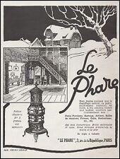 Publicité Poele LE PHARE  chauffage   vintage print ad  1926 - 5h