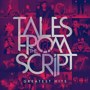 THE SCRIPT TALES FROM THE SCRIPT GREATEST HITS CD (Released 1/10/2021)