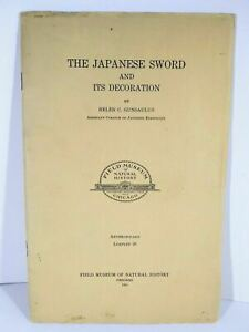 The Japanese Sword and Its Decoration. Field Museum of Natural History 1924