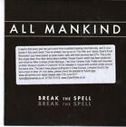 (BW961) All Mankind, Break The Spell - 2011 DJ CD