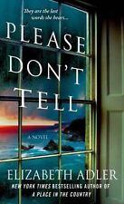 Please Don't Tell: A Novel