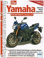 Buch Reparaturanleitung Yamaha FZ8 und Fazer 8 ab Modelljahr 2010 Band 5300