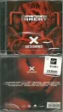 CD - EXPRESSION DIREKT : X SESSIONS ( NEUF EMBALLE - NEW & SEALED )