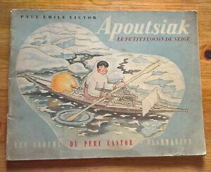Apoutsiak le petit flocon de neige - Albums du Père Castor - EO 1948