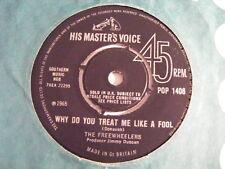 "THE FREEWHEELERS Why Do You Treat Me Like A Fool N/M HMV '65 UK 7"""