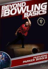 Beyond the Bowling Basics Instructional DVD - Parker Bohn III - Free Shipping