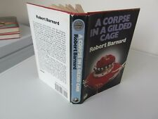 robert barnard  a corpse in a gilded cage  1st edition in d/w