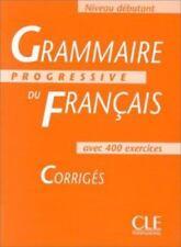 Grammaire Progressive Du Francais 1: Corriges [French Edition]