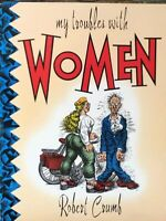 My Troubles with Women by Robert Crumb
