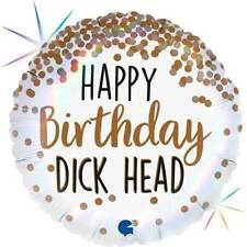 "Happy Birthday Dick Head 18"" Foil Balloon Holographic Rude Party Balloon"