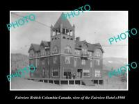 OLD LARGE HISTORIC PHOTO OF FAIRVIEW BC CANADA, VIEW OF FAIRVIEW HOTEL c1900