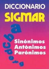 Diccionario Sigmar: Sinonimos Antonimos Paronimos Spanish Edition