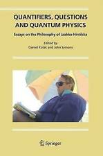 USED (VG) Quantifiers, Questions and Quantum Physics: Essays on the Philosophy o