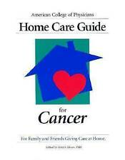 NEW Home Care Guide for Cancer (American College of Physicians Homecare)