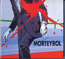 COLLECTIF, MORTEYROL (CATALOGUE EXPO 2003)