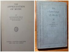 ROY DICKINSON WELCH 1927 THE APPRECIATION OF MUSIC