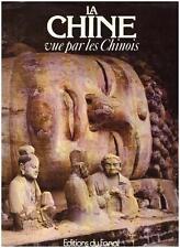 LA CHINE Vue par les Chinois Fanal