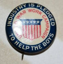 WWI Celluloid Pinback Button United War Work Campaign for the Boys