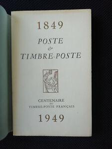 Poste & Timbre-poste - centenaire du timbre poste français - 1849 1949  Numéroté